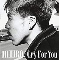 Cry for You by Mihiro (2012-02-22)