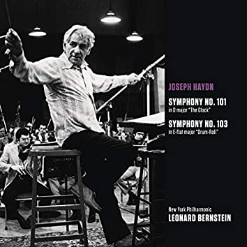 "Haydn: Symphony in D Major, Hob.I:101 ""The Clock"" & Symphony in E-Flat Major, Hob.I:103 ""Drum Roll"""