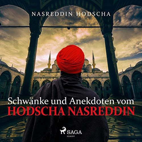 Couverture de Schwänke und Anekdoten vom Hodscha Nasreddin