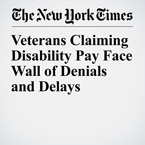 Veterans Claiming Disability Pay Face Wall of Denials and Delays copertina