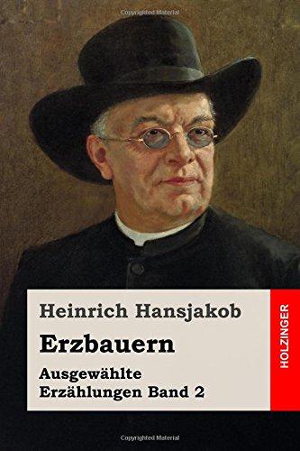 Erzbauern: Ausgewählte Erzählungen Band 2
