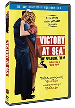 Victory at Sea  The Feature Film  Film Chest Restored Version