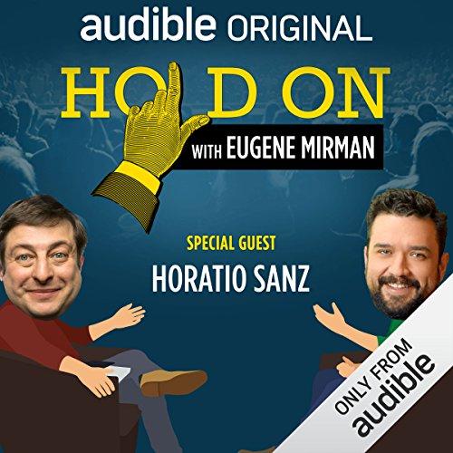 Ep. 20: Horatio Sanz and the Vigilante Firebug audiobook cover art