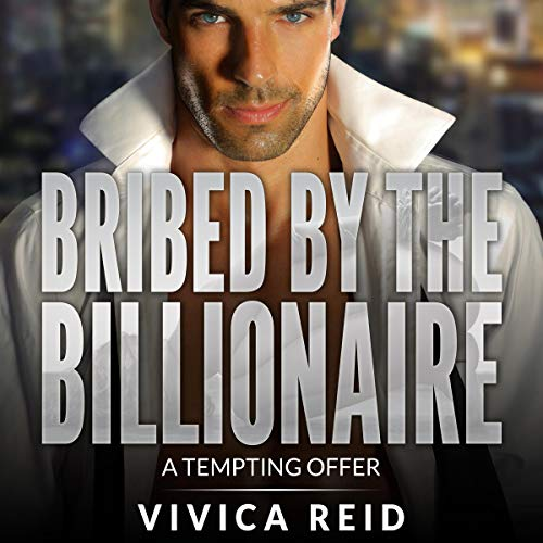 Bribed by the Billionaire Titelbild