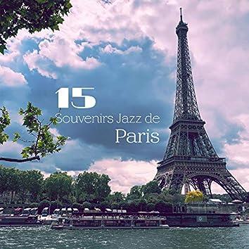 15 Souvenirs Jazz de Paris: Compilation Musique Jazz 2019
