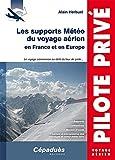 Les supports Météo du voyage aérien en France et en Europe (Pilote privé)