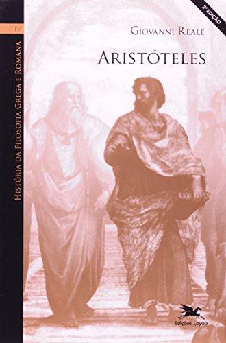 História da filosofia grega e romana (Vol. IV): Volume IV: Aristóteles: 4