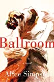 Image of Ballroom: A Novel