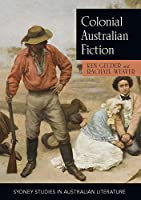 Colonial Australian Fiction: Character Types, Social Formations and the Colonial Economy