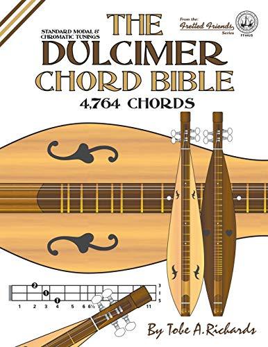 The Dulcimer Chord Bible: Standard Modal & Chromatic Tunings