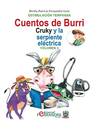 Los cuentos de Burri. Cruky y la serpiente eléctrica