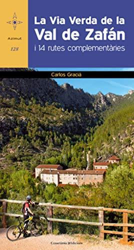La Via verda de la Val de Zafán: I 14 rutes complementàries: 128 (Azimut)