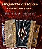 Organetto fisarmonica diatonica 2 bassi Della Noce Mod. Calabrisello