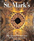 St. Mark's: The Art and Architecture of Church and State in Venice