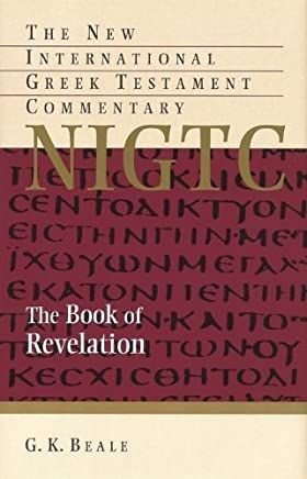 The Book Of Revelation by Beale G. K. Beale G. K. (August 07,2013)