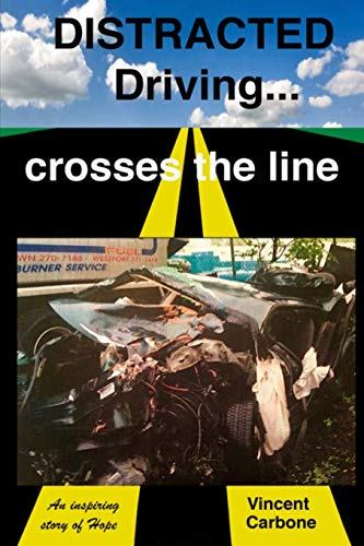 Distracted Driving... crosses the line