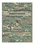 Marine Corps Warfighting Publication MCWP 2-10 Intelligence Operations Formerly MCWP 2-1 US Marine Corps 2 May 2016