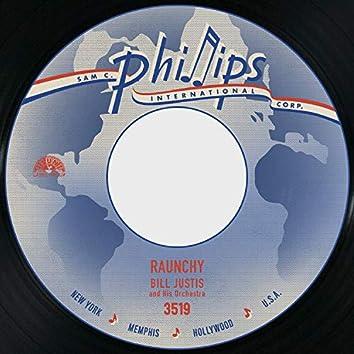 Raunchy / The Midnite Man