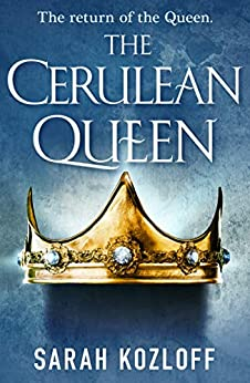 The Cerulean Queen (The Nine Realms Book 4) by [Sarah Kozloff]