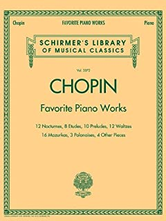 Favourite Piano Works: Schirmer'S Library of Musical Classics, Vol. 2072
