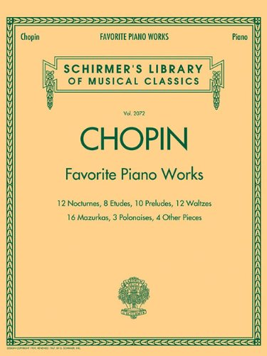 Favorite Piano Works: Schirmer Library of Classics Volume 2072 (Schirmer's Library of Musical Classics)