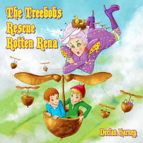 The Treebobs Rescue Rotten Rena audiobook cover art