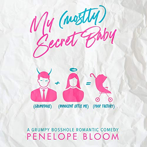 My (Mostly) Secret Baby Audiobook By Penelope Bloom cover art