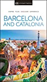 DK Eyewitness Barcelona and Catalonia (Travel Guide)