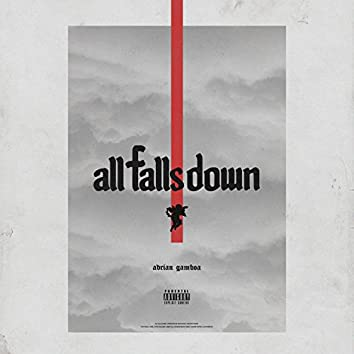 All Falls Down (feat. Indigo Caine, Amber Blu, Sophia Bollman, Madison, Kiandré & Alan Hamilton)