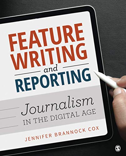 Compare Textbook Prices for Feature Writing and Reporting: Journalism in the Digital Age 1 Edition ISBN 9781544354927 by Cox, Jennifer Brannock