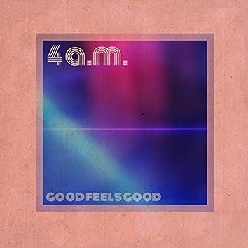 Good Feels Good