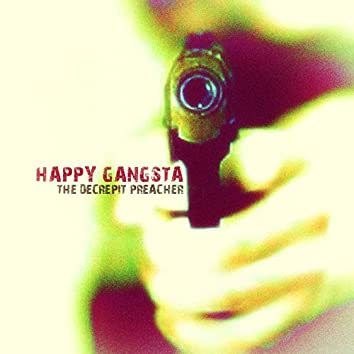 Happy Gangsta