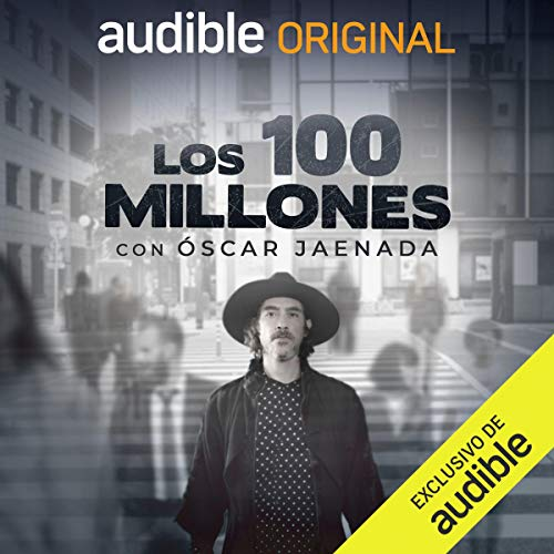 Los 100 Millones [The 100 Million] Audiobook By Dany Saadia, Toni E. Cantó cover art