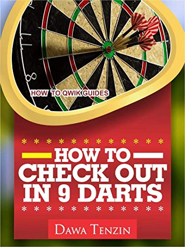 How To Check Out In 9 Darts (How To Qwik Guides Book 3) (English Edition)