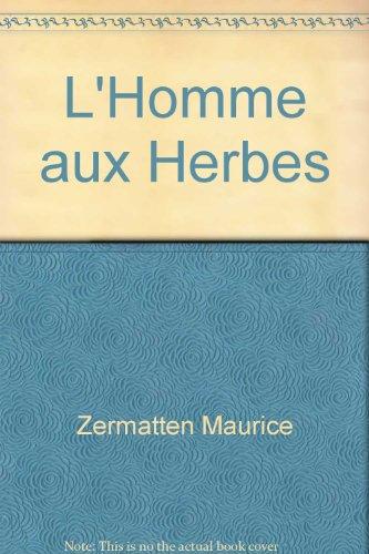 Homme aux herbes (l') ps27 (L'Age d'Homme)