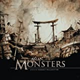 Asian Monsters (Fox Spirit Books of Monsters, Band 3) - Xia Jia