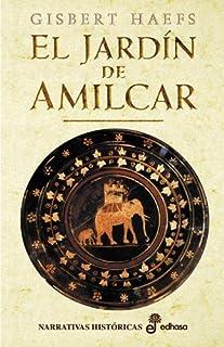 comprar comparacion El jard¡n de Am¡lcar (Narrativas Históricas)