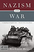 Nazism and War (Modern Library Chronicles)