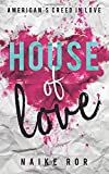 House of Love: American's Creed in love