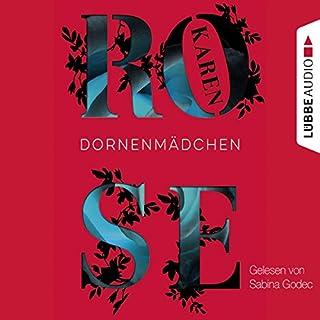 Dornenmädchen     Dornen-Reihe 1              Autor:                                                                                                                                 Karen Rose                               Sprecher:                                                                                                                                 Sabina Godec                      Spieldauer: 30 Std. und 31 Min.     577 Bewertungen     Gesamt 4,4