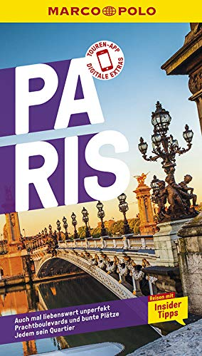 MARCO POLO Reiseführer Paris: Reisen mit Insider-Tipps. Inkl. kostenloser Touren-App