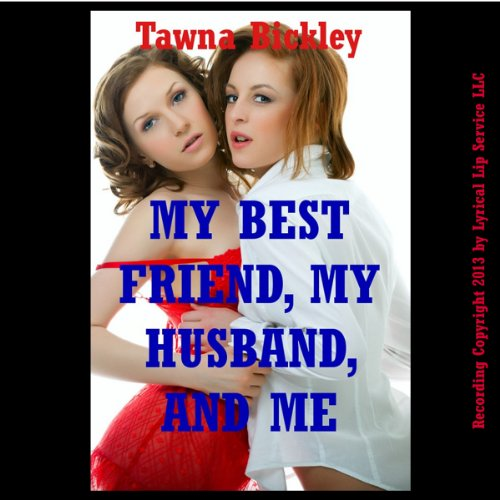 My Best Friend, My Husband, and Me audiobook cover art