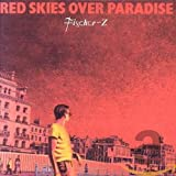 Songtexte von Fischer-Z - Red Skies Over Paradise