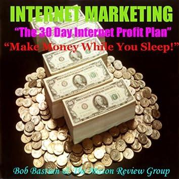 The 30 Day Internet Profit Plan