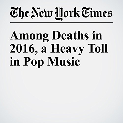 Among Deaths in 2016, a Heavy Toll in Pop Music copertina