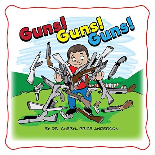 Guns! Guns! Guns! audiobook cover art