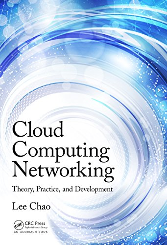 Cloud Computing Networking: Theory, Practice, and Development