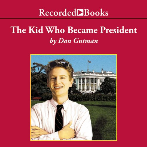 The Kid Who Became President cover art