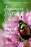 Best Grub Controls - Japanese Beetles and Grubs: Trap, Spray, and Control Review