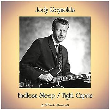 Endless Sleep / Tight Capris (All Tracks Remastered)